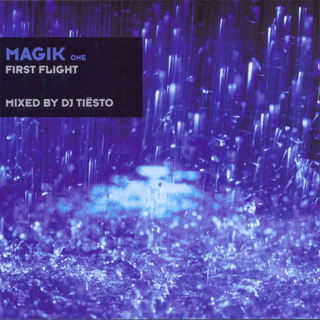 альбом Tiesto, Magik One - First Flight