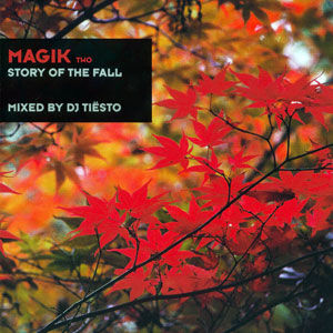 альбом Tiesto, Magik Two - Story Of The Fall