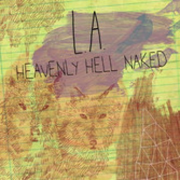 альбом L.A. - Heavenly Hell Naked (Acustico)