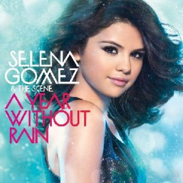альбом Selena Gomez - A Year Without Rain
