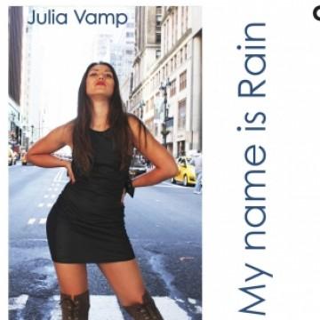 альбом Julia Vamp - My name is Rain