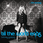альбом Britney Spears - Till The World Ends The Remixes