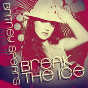 альбом Britney Spears - Break The Ice