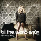 альбом Britney Spears - Till The World Ends