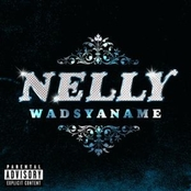 альбом Nelly  - Wadsyaname