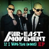 альбом Far East Movement - If I Was You (OMG) EP