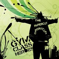 альбом Gym Class Heroes - The Papercut Chronicles