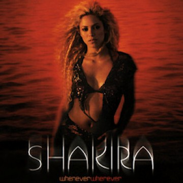 сингл Shakira - Whenever, Wherever