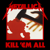 альбом Metallica, Kill 'Em All