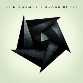 альбом The Rasmus - BLACK ROSES